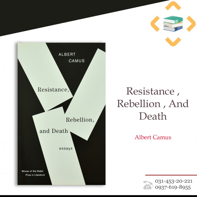 Resistance,Rebellion,And Death