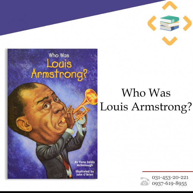 ?Who is Louis Armstrong