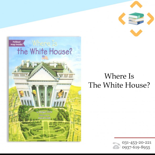 ?Where Is The White House