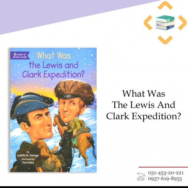 ?That Was The Lewis And Clark Expedition