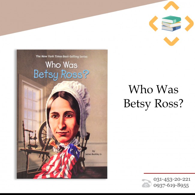 ?Who Was Betsy Ross