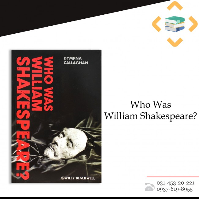 ?Who Was William Shakespear