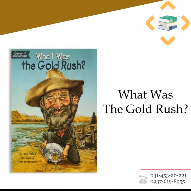 ?What Was The Gold Rush