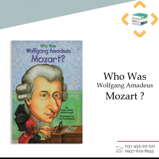 ?Who Was Wolfgang Amandeus Mozart