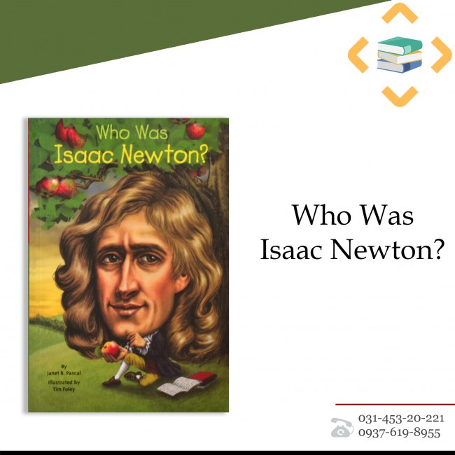 ?Who Was Issac Newton