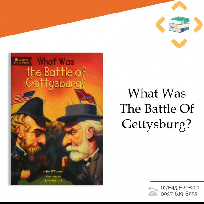 ?What Was The Battle Of Gettysburg