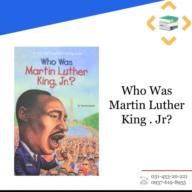Who was Martin Luther King