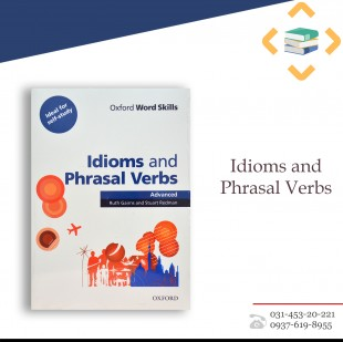 Idioms and Phrasal Verbs Advanced