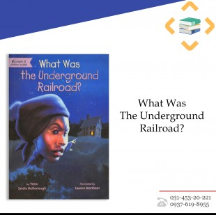 ?What was the underground railroads