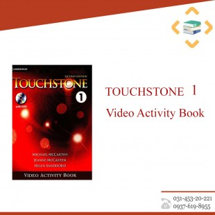 TOUCHSTONE 1  Video Activity Book