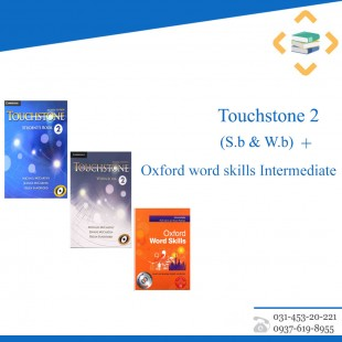 Touchstone 2+Oxford word skills Intermediate