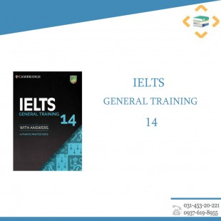 Cambridge IELTS General training 14