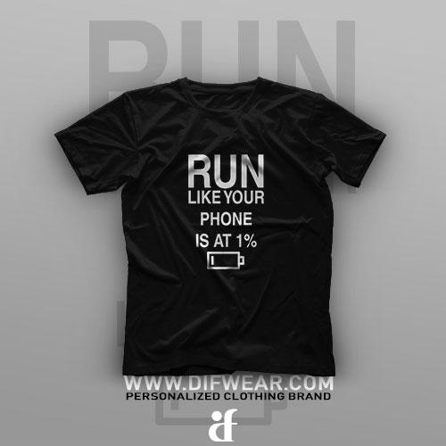 تیشرت Run Like Your Phone Is At 1%