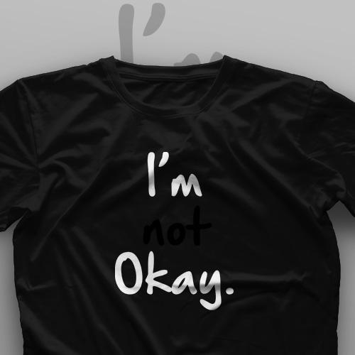 تیشرت I'm Not Okay #1