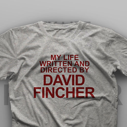 تیشرت My Life Written And Directed By David Fincher