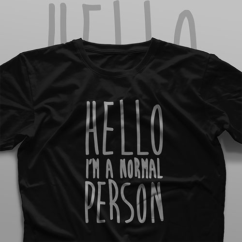 تیشرت Hello, I'm a Normal Person