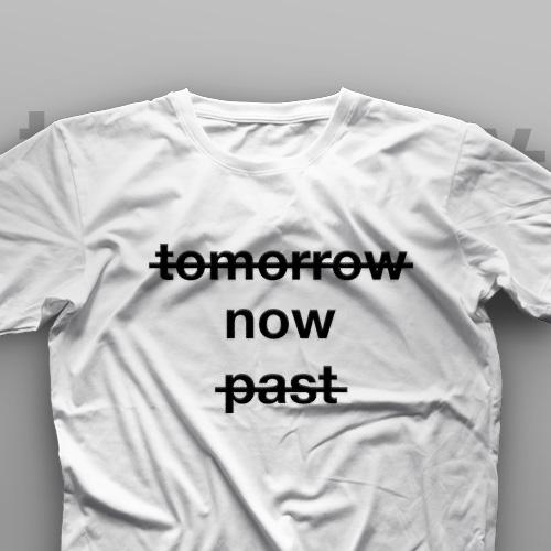 تیشرت Tomorrow, Now, Past