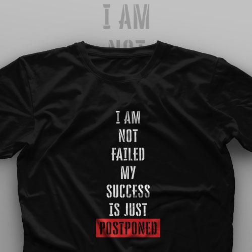 تیشرت I Am Not Failed #1