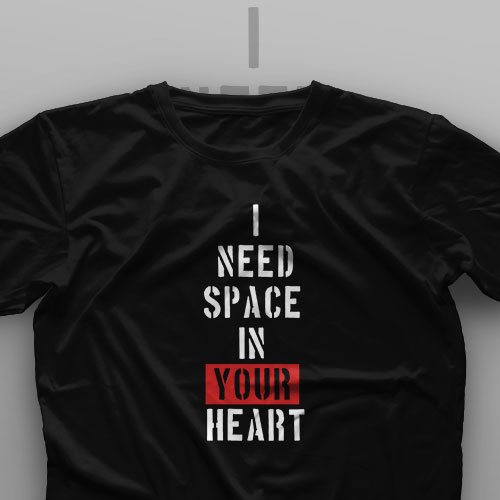 تیشرت I Need Space In Your Heart