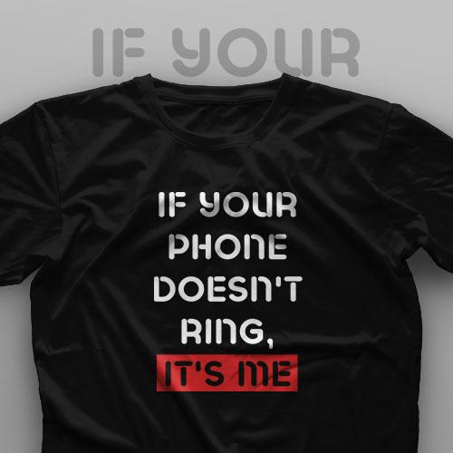 تیشرت If Your Phone Doesn't Ring, It's Me