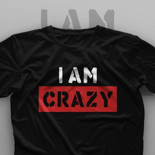 تیشرت I'm Crazy #1