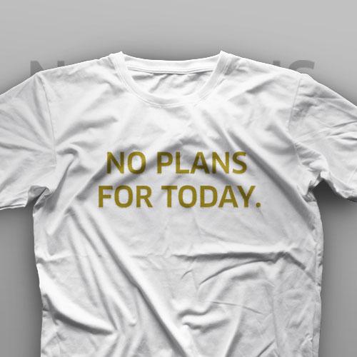 تیشرت No Plans For Today