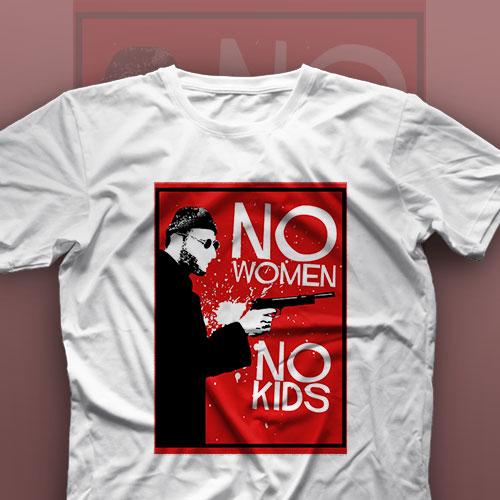تیشرت No Women, No Kids : Leon #11