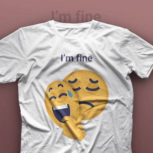 تیشرت I'm Fine #13