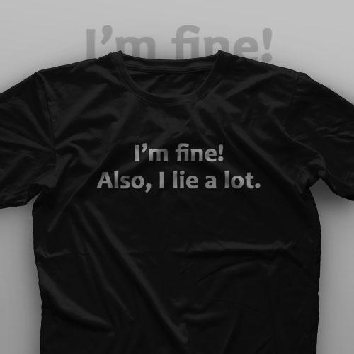 تیشرت I'm Fine #15