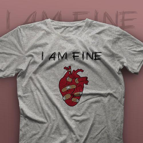 تیشرت I'm Fine #7
