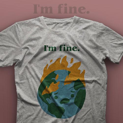 تیشرت I'm Fine #10