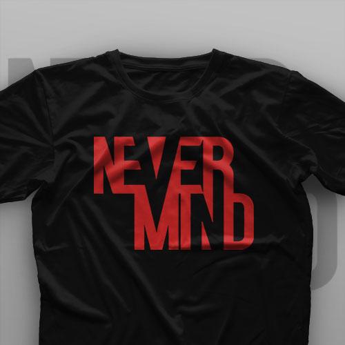 تیشرت Never Mind #1