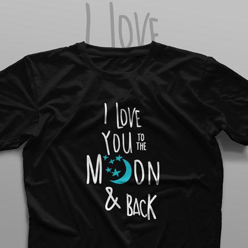 تیشرت I Love You To The Moon & Back