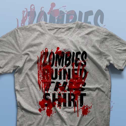 تیشرت Zombies Ruined This Shirt