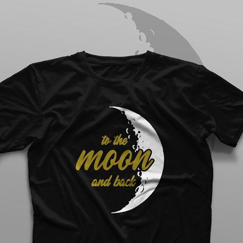تیشرت To The Moon And Back #1