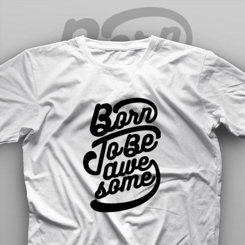 تیشرت Born To Be Awesome