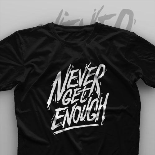 تیشرت Never Get Enough