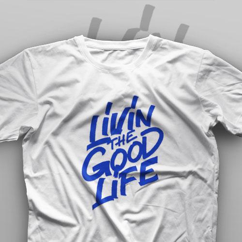 تیشرت Livin The Good Life