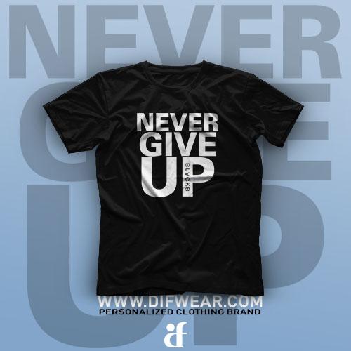تیشرت Never Give Up
