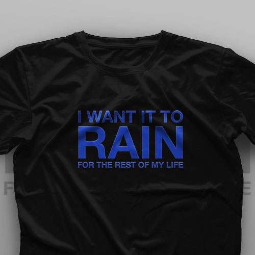 تیشرت Rain For The Rest Of My Life