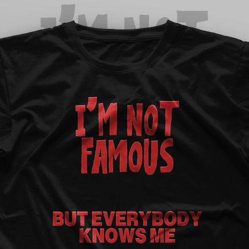 تیشرت I'm Not Famous