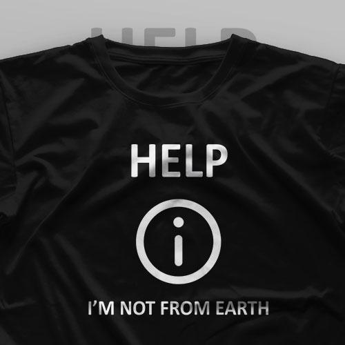 تیشرت Help, I'm Not From Earth