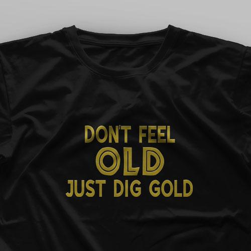 تیشرت Don't Feel Old