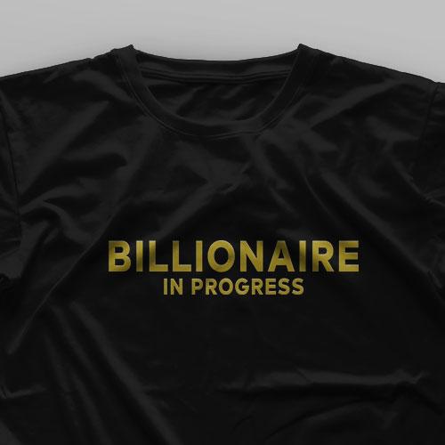 تیشرت Billionaire In Progress