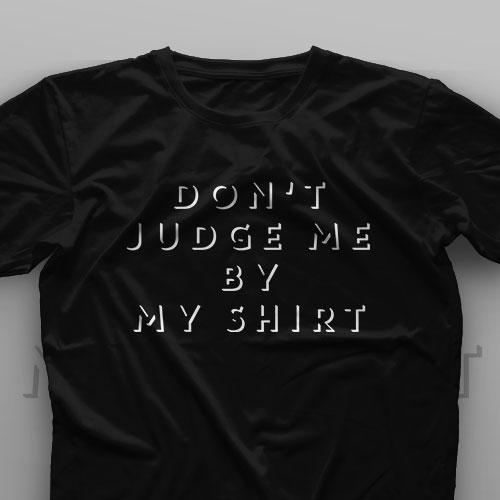 تیشرت Don't Judge Me #5