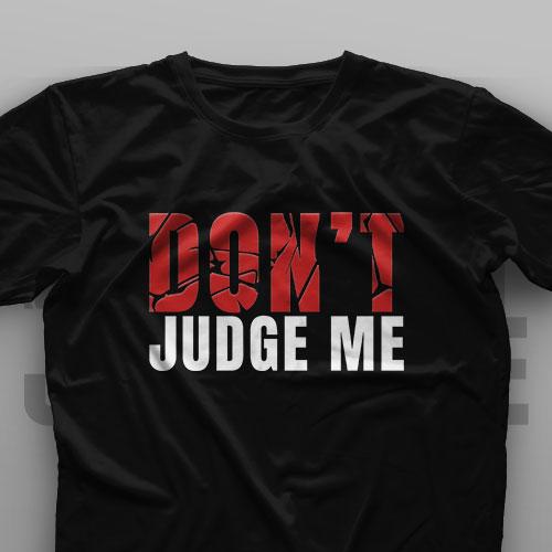 تیشرت Don't Judge Me #1