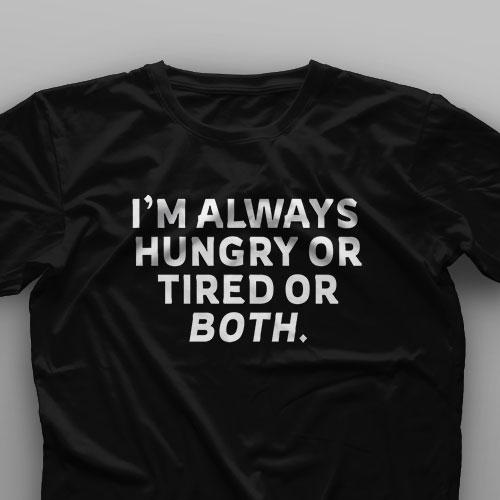 تیشرت Hungry Or Tired