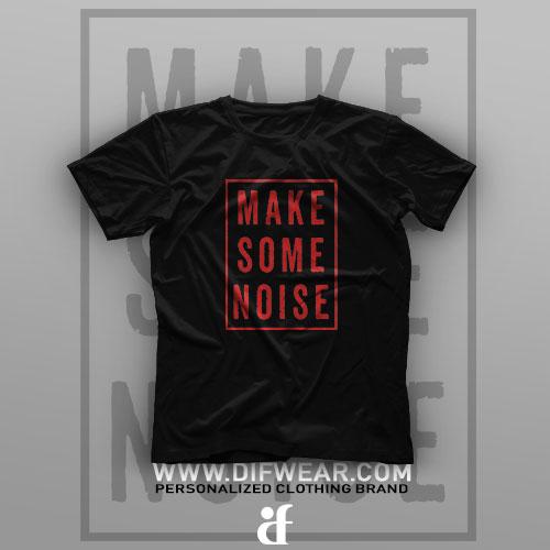 تیشرت Make Some Noise #1