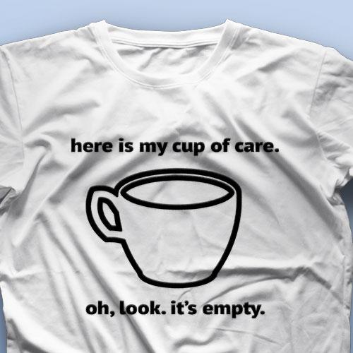 تیشرت Here is My Cup of Care