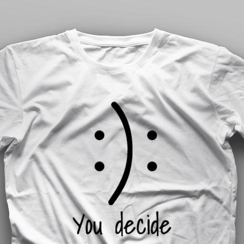 تیشرت You Decide #1